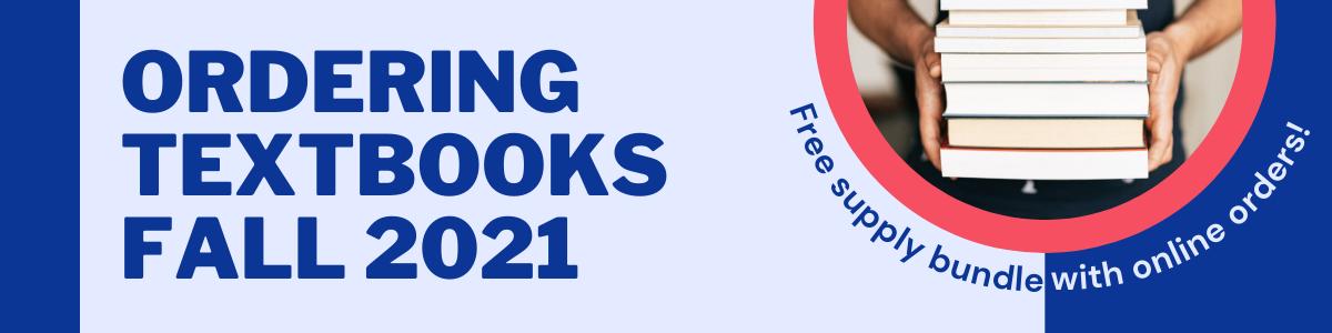 Ordering Textbooks Fall 2021