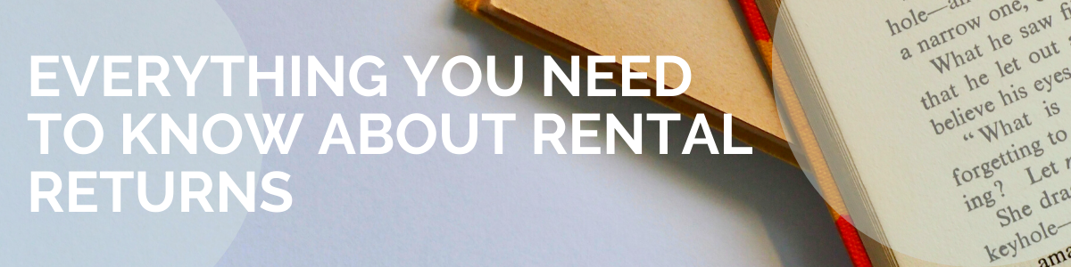 Everything You Need to Know About Rental Returns