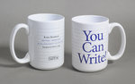 ERMA BOMBECK MUG YOU CAN WRITE
