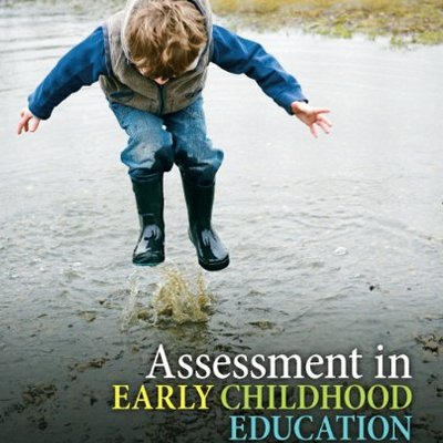 ASSESSMENT IN EARLY CHILDHOOD EDUCATION (P)