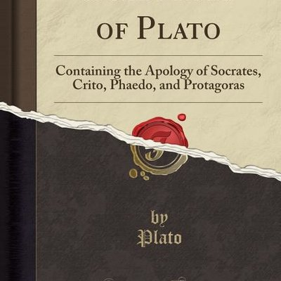 APOLOGY, CRITO, & PHAEDO