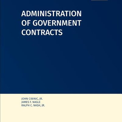 ADMINISTRATION OF GOVERNMENT CONTRACTS