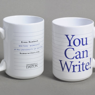 "Erma Bombeck Mug ""You Can Write!"""